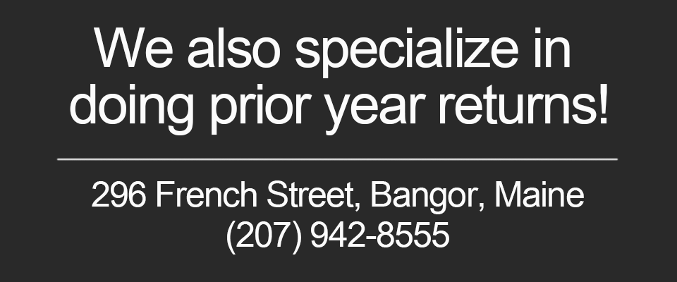 We specialize in doing prior year returns! Call and make an appointment today!